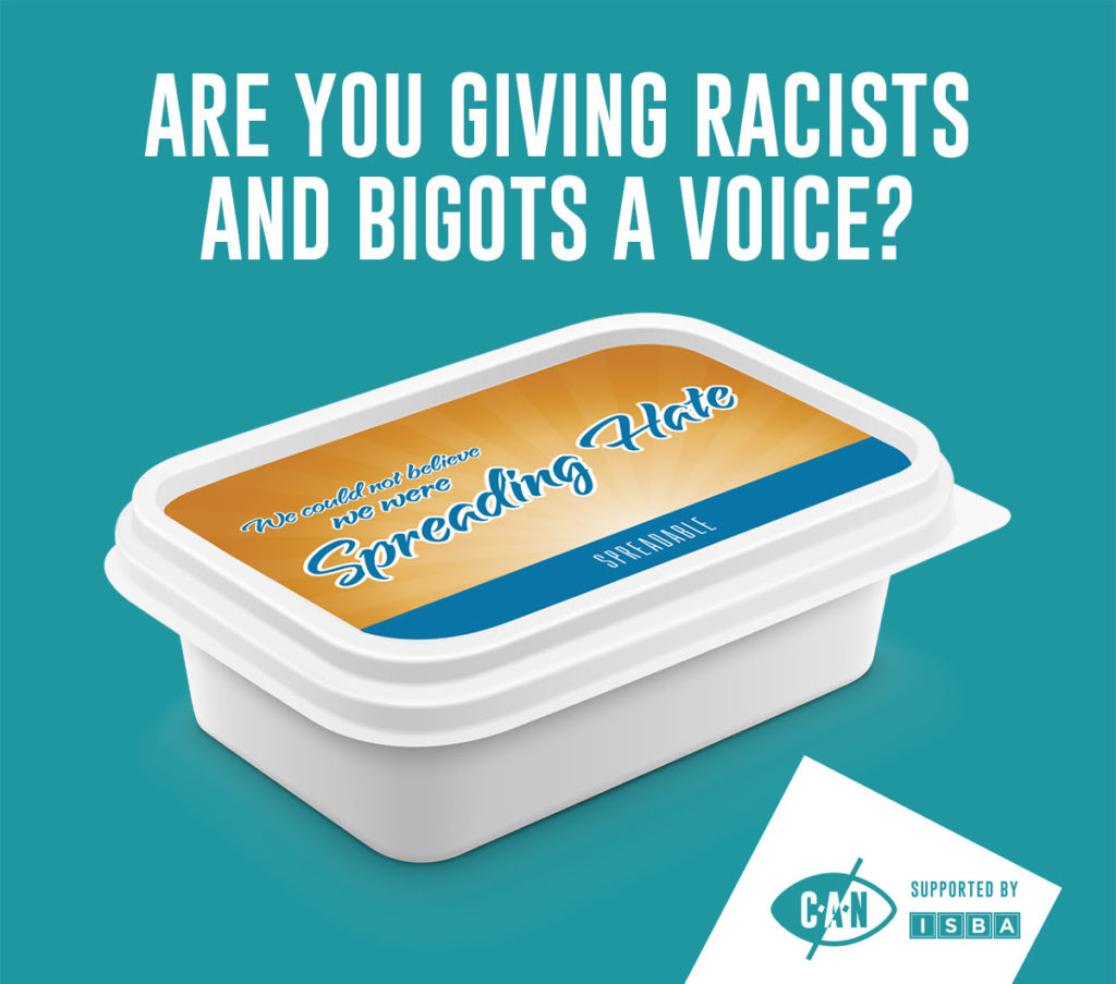 are you giving racists and bigots a voice